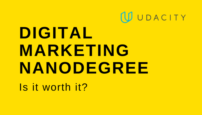 review-Digital-Marketing-Nanodegree-Udacity