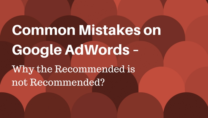 common-mistakes-on-google-adwords